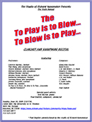To Play Is To Blow, To Blow Is To Play 2009 Recital